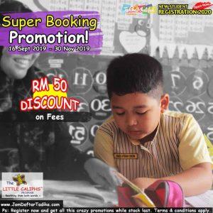 Extended Super Booking Promotion Little Caliphs Registration