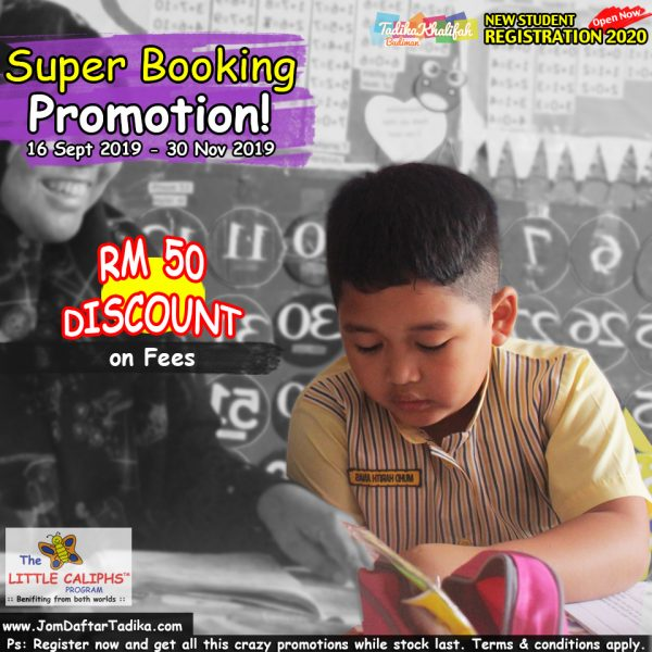 Extended Super Booking Promotion Little Caliphs Registration