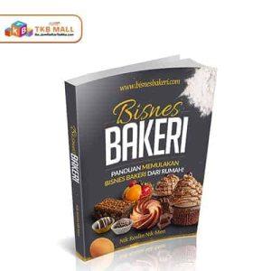 E-Book Bisnes Bakeri Memulakan Bisnes Bakeri dari Rumah - TKB Mall